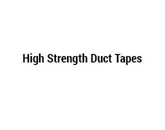 High Strength Duct Tapes
